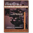 The Five C's of Cinematography<br> by Joseph V. Mascelli