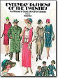 Everyday Fashions of the Twenties <em>As Pictured in Sears and Other Catalogs</em> by Stella Blum