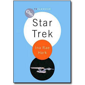 Star Trek<br> by Ina Rae Hark