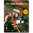 The AudioPro Home Recording Course<br> by Bill Gibson