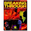 Breaking Through<br> by Gloria Bennett