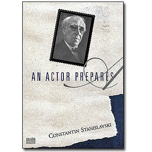 An Actor Prepares by Constantin Stanislavski