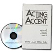 Acting With An Accent by David Alan Stern