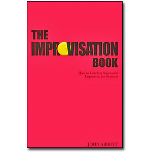 The Improvisation Book<br> by John Abbott
