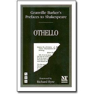 Preface to Othello<br> by Harley Granville Barker