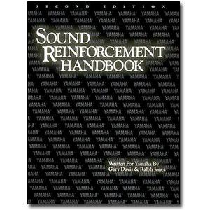 Sound Reinforcement Handbook, 2nd Edition by Gary David, Ralph Jones