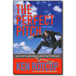 The Perfect Pitch, 2nd Edition<br> by Ken Rotcop