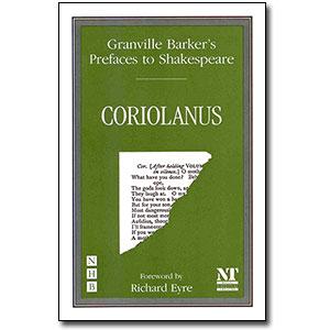 Preface to Coriolanus<br> <em>Granville Barker's Prefaces to Shakespeare</em> by Harley Granville Barker