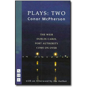 Plays: Two<br> <em>Conor McPherson</em> by Conor McPherson