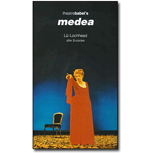 Medea by Liz Lochhead after Euripides
