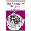 The Revenger's Tragedy by Edited by Brian Gibbons