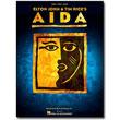 Aida<br> by Elton John, Tim Rice