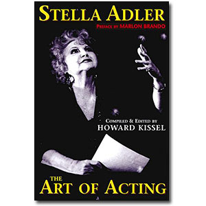 The Art of Acting by Stella Adler