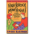 High-School Monologues They Haven't Heard by Roger Karshner