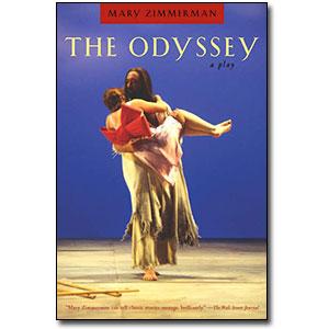 The Odyssey <em>A Play</em> by Mary Zimmerman