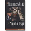 The Filmmaker's Guide to Production Design by Vincent LoBrutto