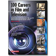 100 Careers in Film & Television by Tanja L. Crouch