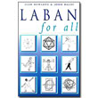 Laban for All by Jean Newlove & John Dalby