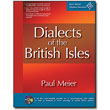 Paul Meier Dialect Services <em>Dialects of the British Isles</em> by Paul Meier