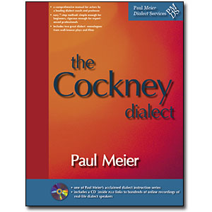 Paul Meier Dialect Services <em>Cockney</em> by Paul Meier