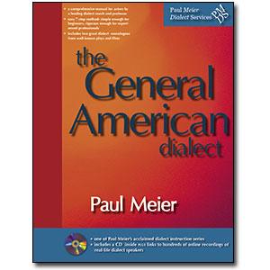Paul Meier Dialect Services <em>General American</em> by Paul Meier