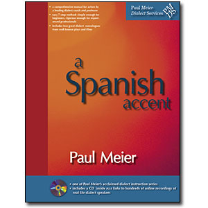 Paul Meier Dialect Services <em>Spanish (Castilian & Colonial)</em> by Paul Meier