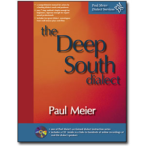 Paul Meier Dialect Services <em>Deep South (Alabama, Georgia, Louisiana & Mississippi)</em> by Paul Meier