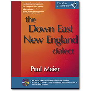 Paul Meier Dialect Services <em>Downeast New England</em> by Paul Meier