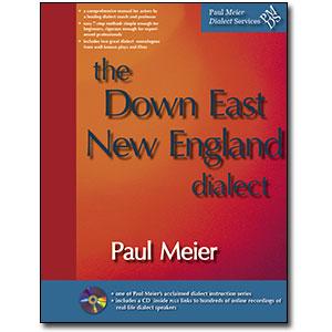 Paul Meier Dialect Services <em>Downeast New England</em> by Paul Meier
