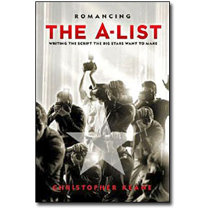 Romancing the A-List<br> by Christopher Keane