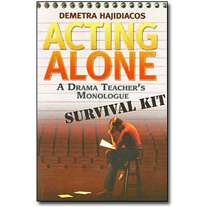 Acting Alone<br> by Demetra Hajidiacos