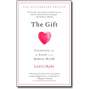 The Gift<br> by Lewis Hyde
