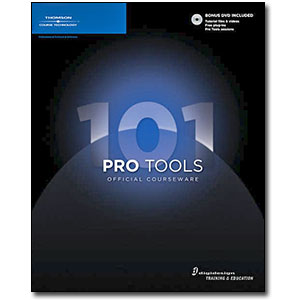 Pro Tools 101<br> <em>Official Courseware</em> by Digidesign and Frank D. Cook