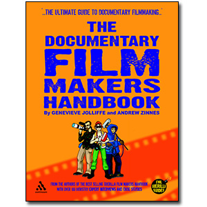 Documentary Filmmakers Handbook<br> by Genevieve Jolliffe & Andrew Zinnes