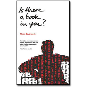 Is There a Book In You? by Alison Baverstock