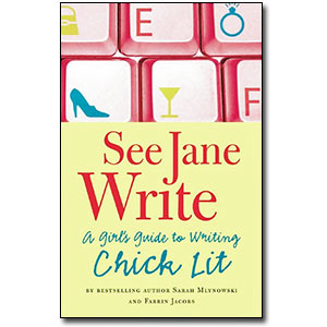 See Jane Write<br> by Sarah Mlynowski and Farrin Jacobs