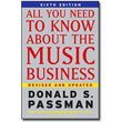 All You Need to Know About The Music Business <br>6th Edition by Donald S. Passman