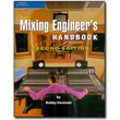 The Mixing Engineer's Handbook, 2nd Edition by Bobby Owsinski