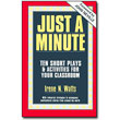 Just a Minute<br> <em>Ten Short Plays & Activities for Your Classroom</em> by Irene N. Watts