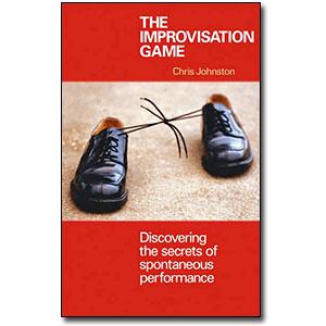 The Improvisation Game<br> by Chris Johnston