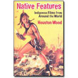 Native Features<br> by Houston Wood