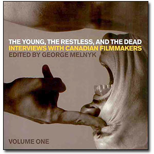 The Young, the Restless, and the Dead<br> by Edited by George Melnyk