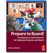 Prepare to Board!  <em>Creating Story and Characters for Animated Features and Shorts</em> by Nancy Beiman