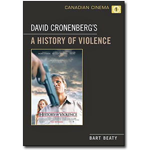 David Cronenberg's A History of Violence by Bart Beaty
