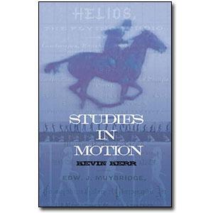 Studies in Motion by Kevin Kerr