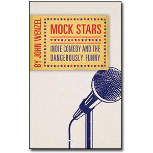 Mock Stars<br> by John Wenzel